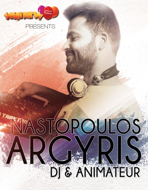 D.J Animateur | Argyris Nastopoulos |One Man Show Party